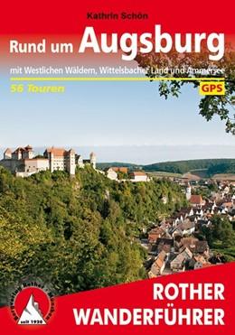 Abbildung von Schön   Rund um Augsburg   1., Auflage   2015   mit Westlichen Wäldern, Wittel...