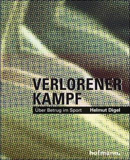 Abbildung von Digel   Verlorener Kampf   1. Auflage   2014   beck-shop.de