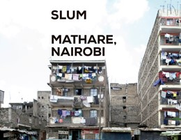 Abbildung von Actar | Sluminsider - Mathare, Nairobi | 2013