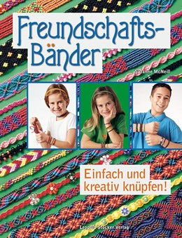 Abbildung von McNeill | Freundschaftsbänder | 2014 | Einfach und kreativ knüpfen!