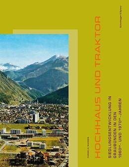 Abbildung von Maissen | Hochhaus und Traktor | 2014 | Siedlungsentwicklung in Graubü...