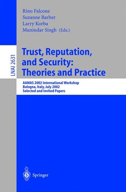 Abbildung von Falcone / Barber / Korba / Singh | Trust, Reputation, and Security: Theories and Practice | 2003 | AAMAS 2002 International Works...