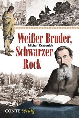 Abbildung von Krausnick | Weißer Bruder, schwarzer Rock | 1. Auflage | 2014 | beck-shop.de