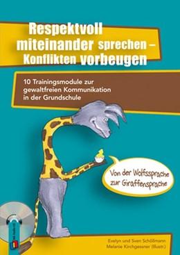 Abbildung von Schöllmann | Respektvoll miteinander sprechen - Konflikten vorbeugen | 2014 | 10 Trainingsmodule zur gewaltf...
