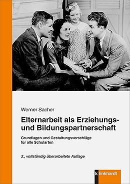 Abbildung von Sacher | Elternarbeit als Erziehungs- und Bildungspartnerschaft | 2. Auflage | 2014 | beck-shop.de