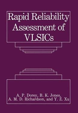 Abbildung von Dorey / Jones / Richardson | Rapid Reliability Assessment of VLSICs | 1990