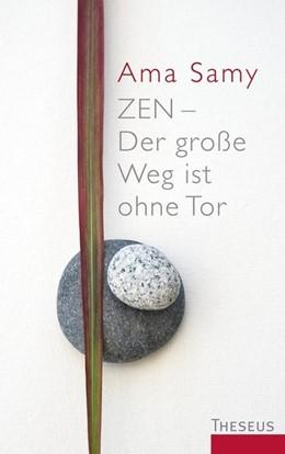 Abbildung von Samy   Zen - Der große Weg ist ohne Tor   Neuauflage   2014