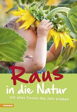 Abbildung von Radziwon | Raus in die Natur | 1. Auflage | 2014 | beck-shop.de