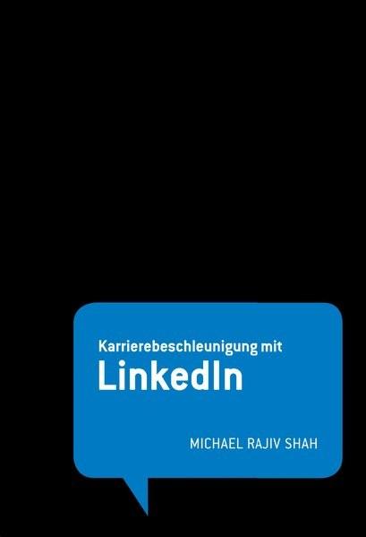 Karrierebeschleunigung mit LinkedIn | Shah, 2014 | Buch (Cover)
