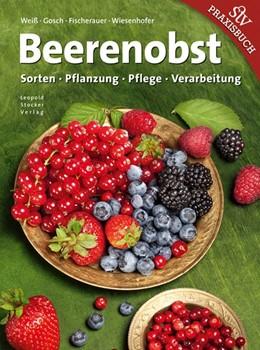 Abbildung von Weiß / Gosch | Beerenobst | 1. Auflage | 2014 | beck-shop.de