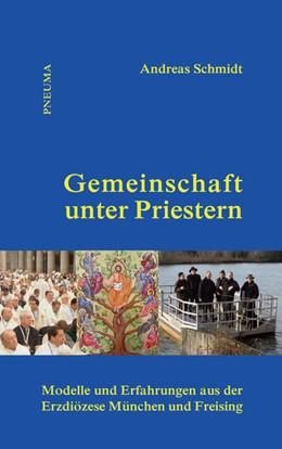 Abbildung von Schmidt   Gemeinschaft unter Priestern   2014   Modelle und Erfahrungen aus de...