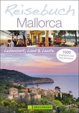 Abbildung von Schmidt / Leue | Reisebuch Mallorca | 2014 | Lebensart, Land und Leute