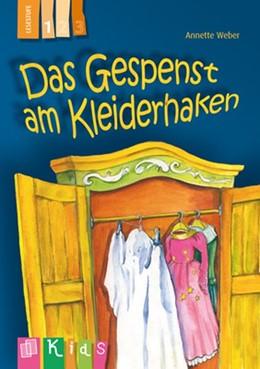 Abbildung von Weber | KidS Klassenlektüre: Das Gespenst am Kleiderhaken. Lesestufe 1 | 2014