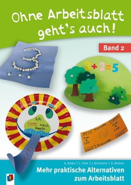 Ohne Arbeitsblatt geht's auch - Band 2 | Botka / Richmond / Wolven, 2014 | Buch (Cover)