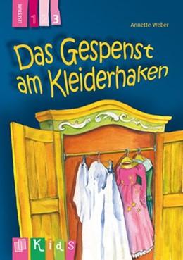 Abbildung von Weber | KidS Klassenlektüre: Das Gespenst am Kleiderhaken. Lesestufe 3 | 2014