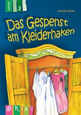 Abbildung von Weber | KidS Klassenlektüre: Das Gespenst am Kleiderhaken. Lesestufe 2 | 1. Auflage | 2014 | beck-shop.de