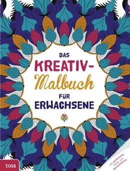 Abbildung von Das Kreativ-Malbuch für Erwachsene   2014   Mit perforierten Seiten zum He...