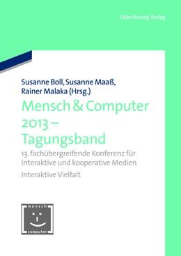 Abbildung von Boll / Maaß / Malaka   Mensch & Computer 2013 - Tagungsband   1. Auflage   2013   13. fachübergreifende Konferen...