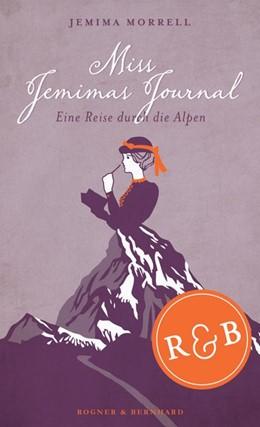 Abbildung von Morrell | Miss Jemimas Journal | Nachdruck | 2014 | Eine Reise durch die Alpen