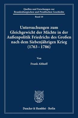Abbildung von Althoff | Untersuchungen zum Gleichgewicht der Mächte in der Außenpolitik Friedrichs des Großen nach dem Siebenjährigen Krieg (1763 - 1786). | 1996 | 10