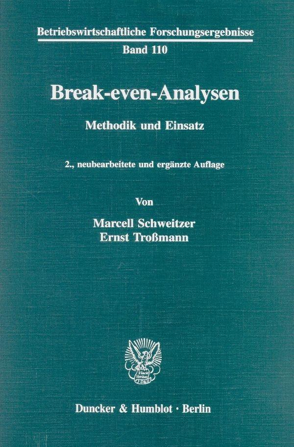 Abbildung von Schweitzer / Troßmann | Break-even-Analysen. | 2., neubearb. und erg. Aufl. | 1998
