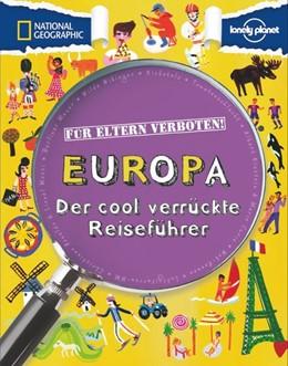 Abbildung von Gifford   Für Eltern verboten: Europa   2014   Der cool verrückte Reiseführer