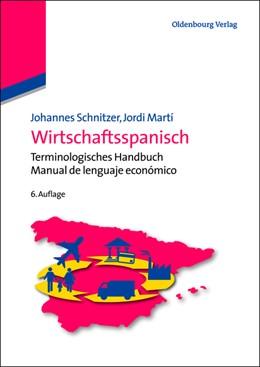 Abbildung von Schnitzer / Martí | Wirtschaftsspanisch | 6. Auflage | 2013 | Terminologisches Handbuch - Ma...