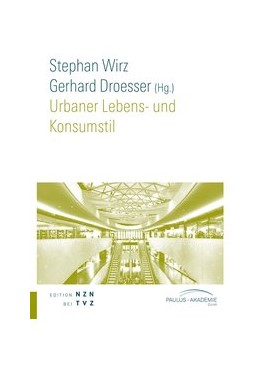 Abbildung von Wirz / Droesser | Urbaner Lebens- und Konsumstil | | 9