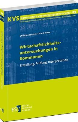 Abbildung von Schaefer / Witte   Wirtschaftlichkeitsuntersuchungen in Kommunen   2014   Erstellung, Prüfung, Interpret...   9