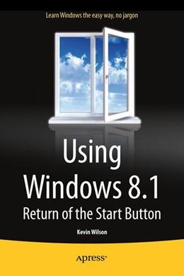 Abbildung von Wilson | Using Windows 8.1 | 1st ed. | 2013 | Return of the Start Button