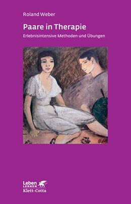 Abbildung von Weber | Paare in Therapie | 3. Auflage | 2013 | 191 | beck-shop.de