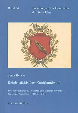 Abbildung von Herkle | Reichsstädtisches Zunfthandwerk | 2014 | Soziökonomische Strukturen und... | 34