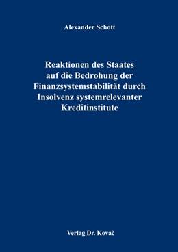 Abbildung von Schott   Reaktionen des Staates auf die Bedrohung der Finanzsystemstabilität durch Insolvenz systemrelevanter Kreditinstitute   2014   110