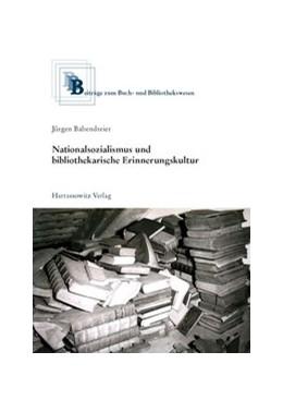 Abbildung von Babendreier | Nationalsozialismus und bibliothekarische Erinnerungskultur | 2013 | 58