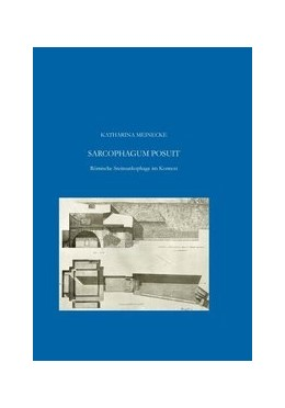 Abbildung von Meinecke | Sarcophagum Posuit | 2014 | Römische Steinsarkophage im Ko... | 7