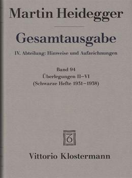 Abbildung von Heidegger   Gesamtausgabe. Überlegungen II-VI   1. Auflage   2014   beck-shop.de