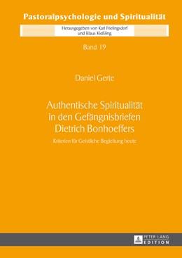Abbildung von Gerte | Authentische Spiritualität in den Gefängnisbriefen Dietrich Bonhoeffers | 2013 | Kriterien für Geistliche Begle... | 19