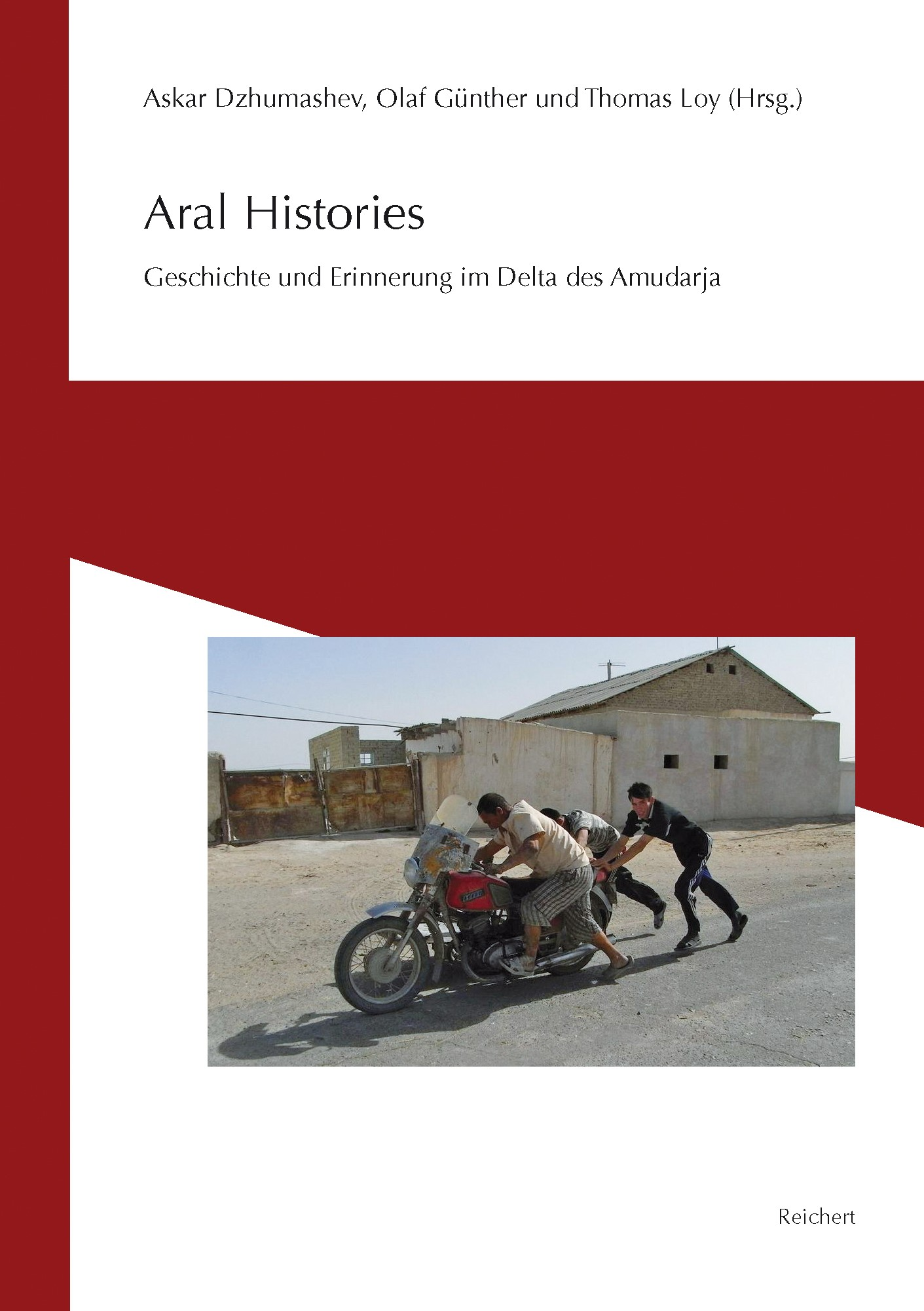 Aral Histories | Dzhumashev / Günther / Loy, 2013 | Buch (Cover)
