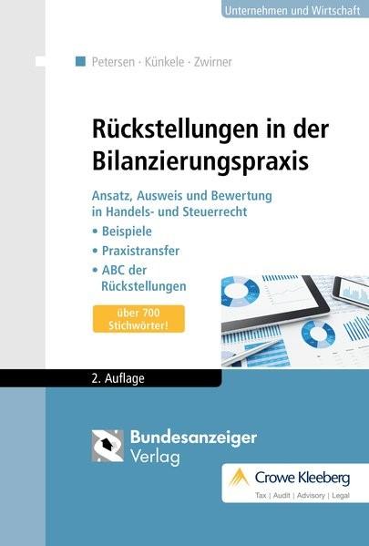 Rückstellungen in der Bilanzierungspraxis | Petersen / Künkele / Zwirner | 2., erweiterte und aktualisierte Auflage, 2016 | Buch (Cover)