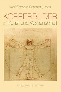 Abbildung von Schmidt / Schütz-Bosbach   Körperbilder in Kunst und Wissenschaft   2014