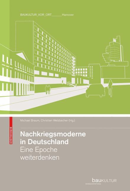 Nachkriegsmoderne in Deutschland | Braum / Welzbacher, 2009 | Buch (Cover)