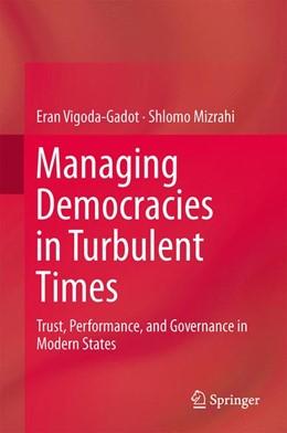 Abbildung von Vigoda-Gadot / Mizrahi   Managing Democracies in Turbulent Times   2014   Trust, Performance, and Govern...