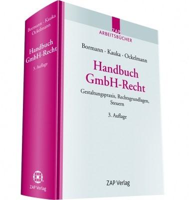 Abbildung von Bormann / Kauka / Ockelmann (Hrsg.) | Handbuch GmbH-Recht | 3. Auflage | 2015