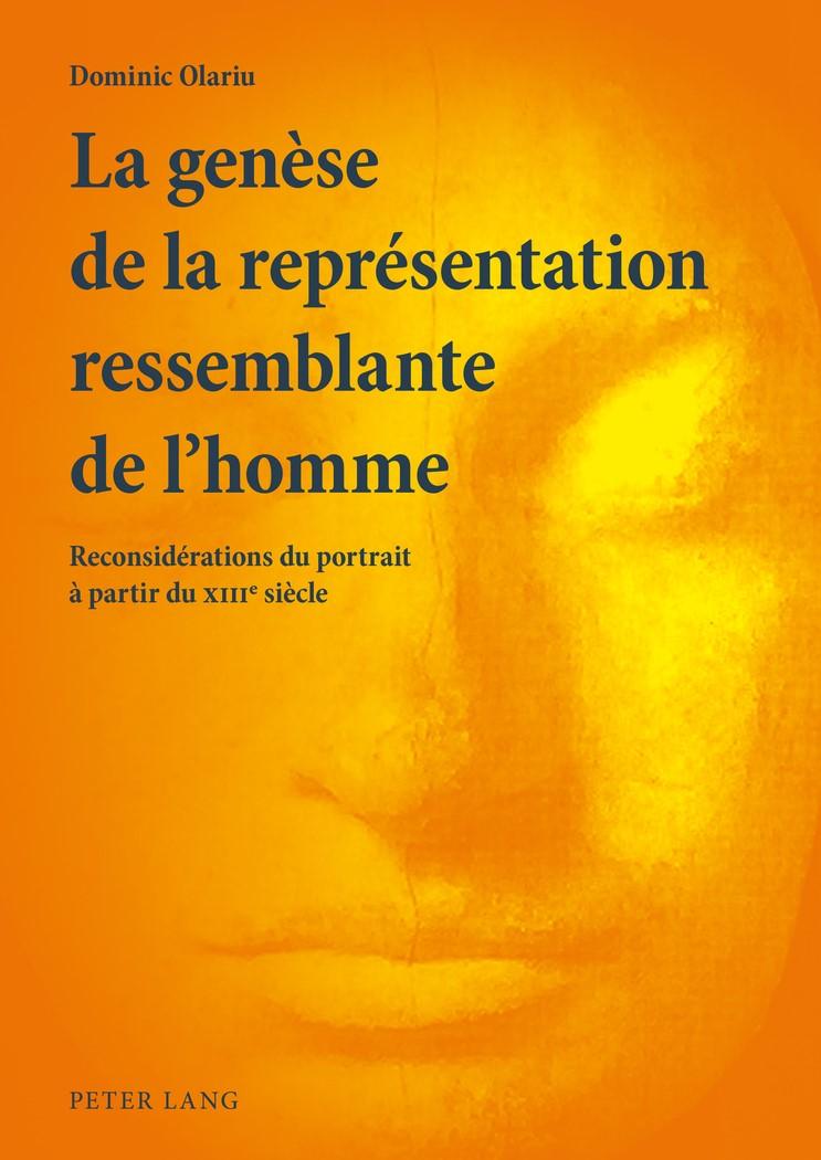La genèse de la représentation ressemblante de l'homme | Olariu, 2014 | Buch (Cover)