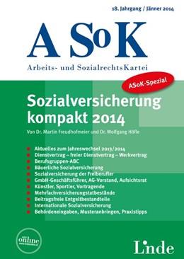 Abbildung von Höfle / Freudhofmeier   ASoK-Spezial Sozialversicherung kompakt 2014   18. Jahrgang 2014   2014