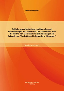 Abbildung von Kreienbrink | Teilhabe am Arbeitsleben von Menschen mit Behinderungen im Kontext der UN-Konvention über die Rechte von Menschen mit Behinderungen am Beispiel von