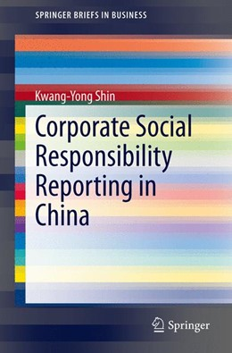 Abbildung von Shin | Corporate Social Responsibility Reporting in China | 1. Auflage | 2014 | beck-shop.de