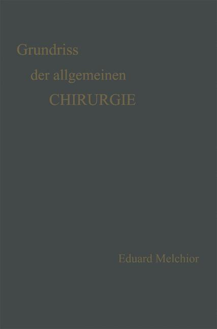 Abbildung von Melchior / Küttner   Grundriss der Allgemeinen Chirurgie   1921