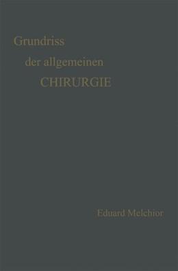 Abbildung von Melchior / Küttner | Grundriss der Allgemeinen Chirurgie | 1921