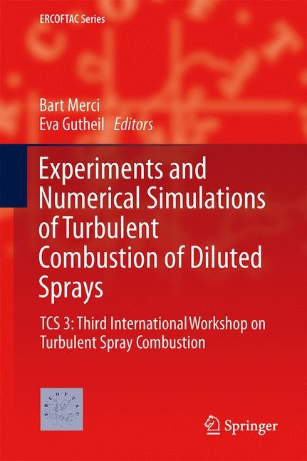 Abbildung von Merci / Gutheil | Experiments and Numerical Simulations of Turbulent Combustion of Diluted Sprays | 2014